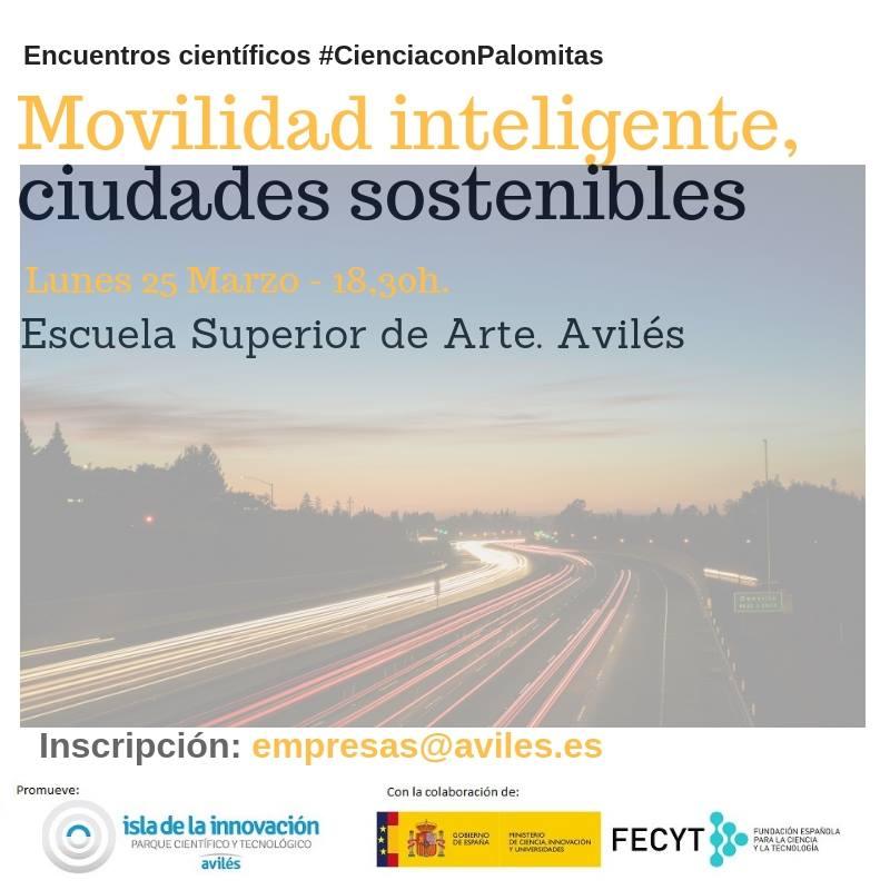 #CienciaconPalomitas. Movilidad inteligente, ciudades sostenibles