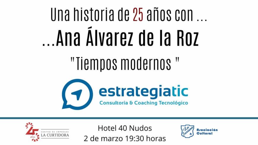 Una historia de 25 años con Ana Álvarez de la Roz